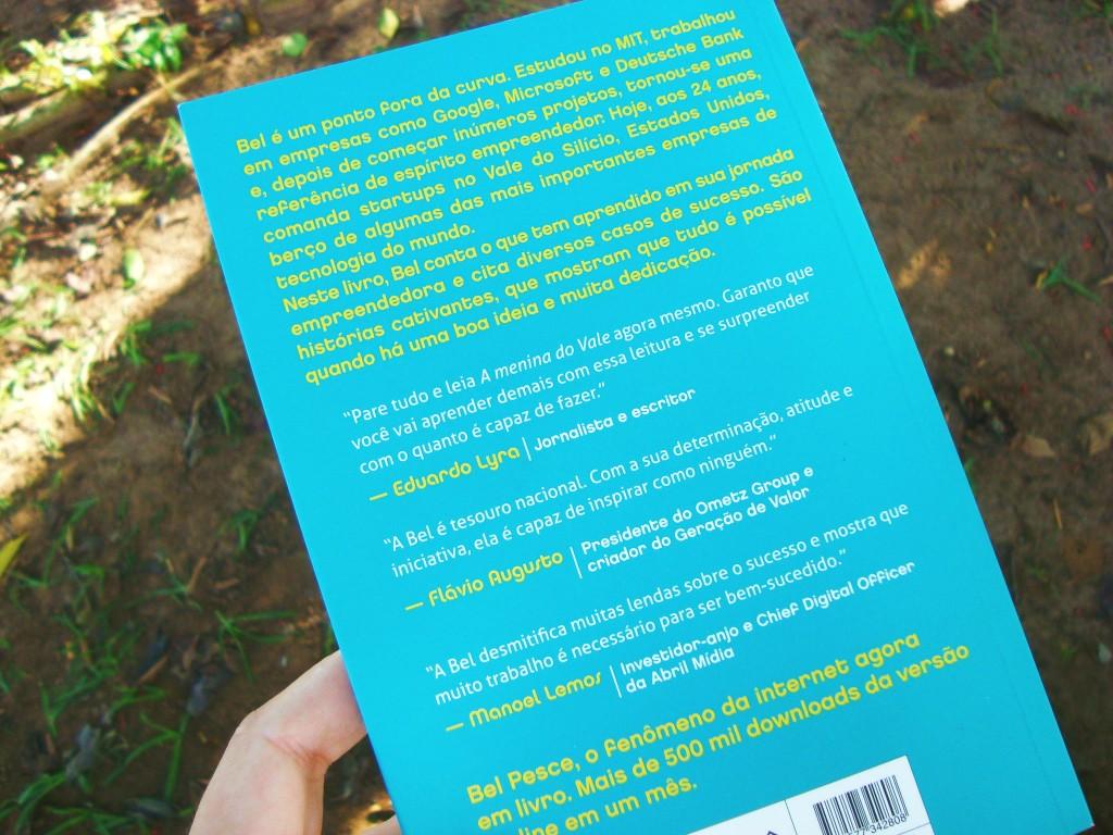 contra-capa do livro: A menina do vale - Bel Pesce