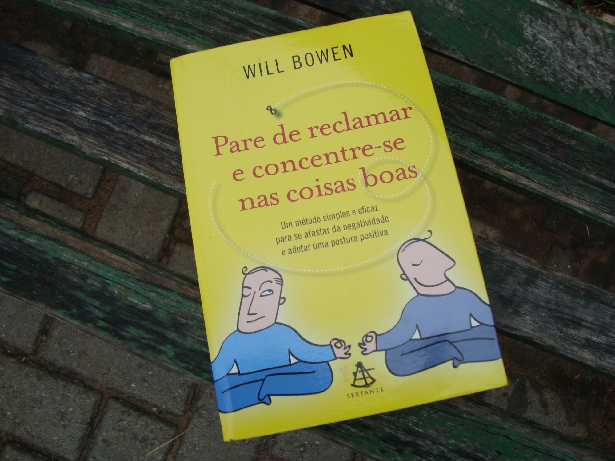 Esse livro deu origem à ideia de ficar alguns dias sem reclamar.