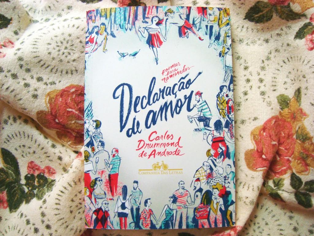 Livro Declaração de amor – Poemas para namorados Carlos Drummond de Andrade