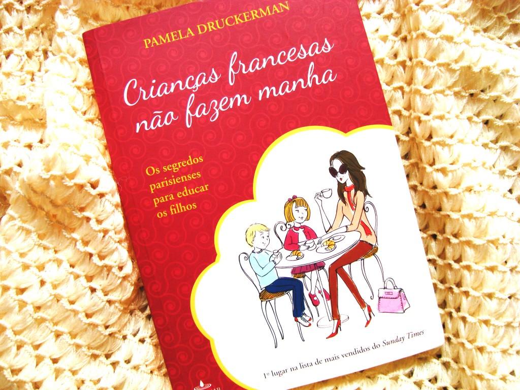 Livro: crianças francesas não fazem manha