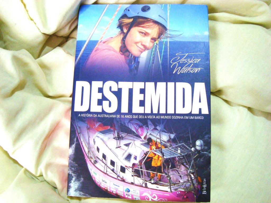 capa do livro Destemida de Jessica Watson