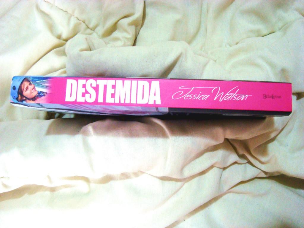 lombada do livro Destemida de Jessica Watson