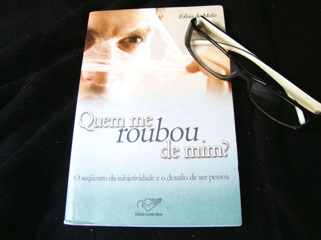 """Capa do livro """"Quem me roubou de mim?"""" de Fábio de Melo"""