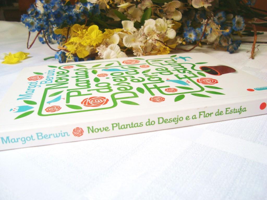 resumo - nove plantas do desejo e a flor da estufa - livro
