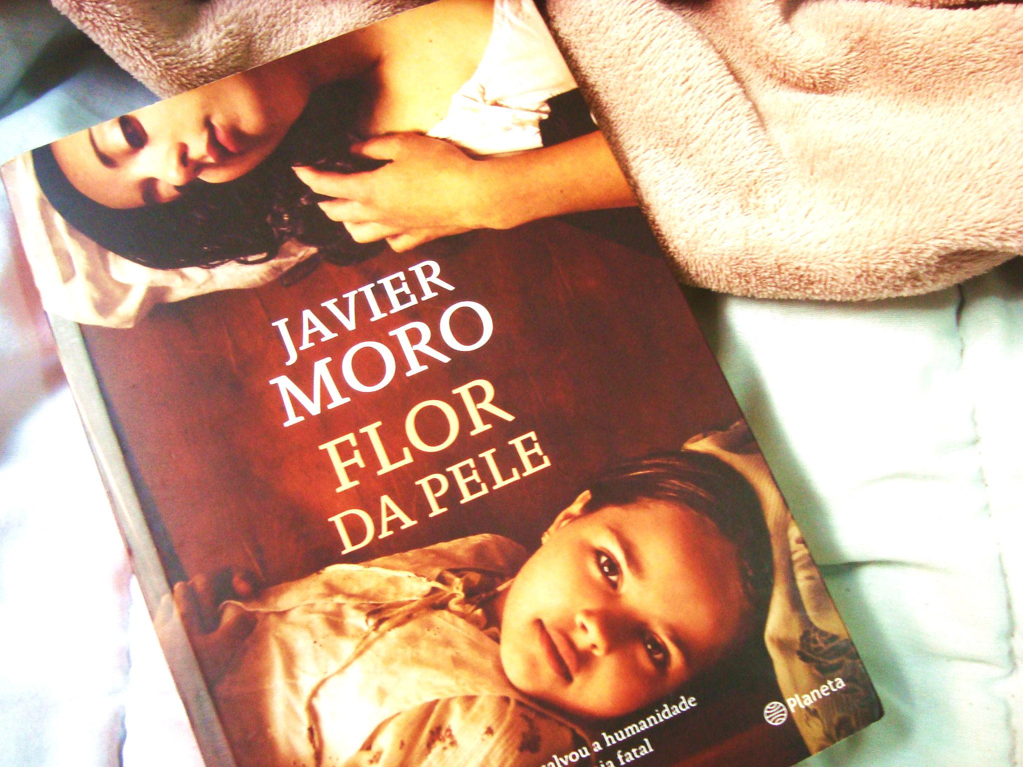 Capa do livro Flor da Pele - Javier Moro