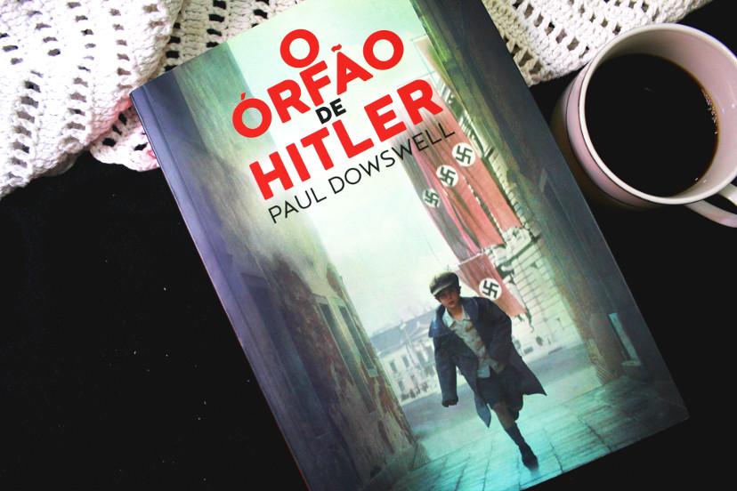 Livro O Órfão de Hitler - Paul Dowswell