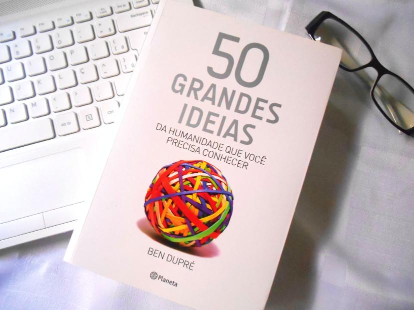 sobre 50 grandes ideias da humanidade que você precisa conhecer