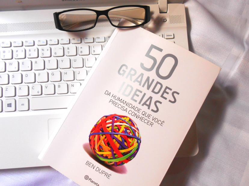 resumo - 50 grandes ideias da humanidade que você precisa conhecer
