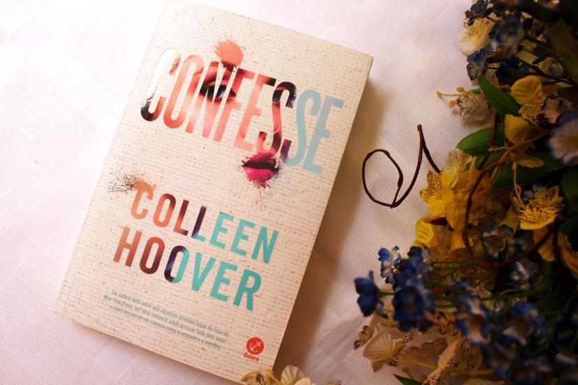 Resenha do livro Confesse de Colleen Hoover