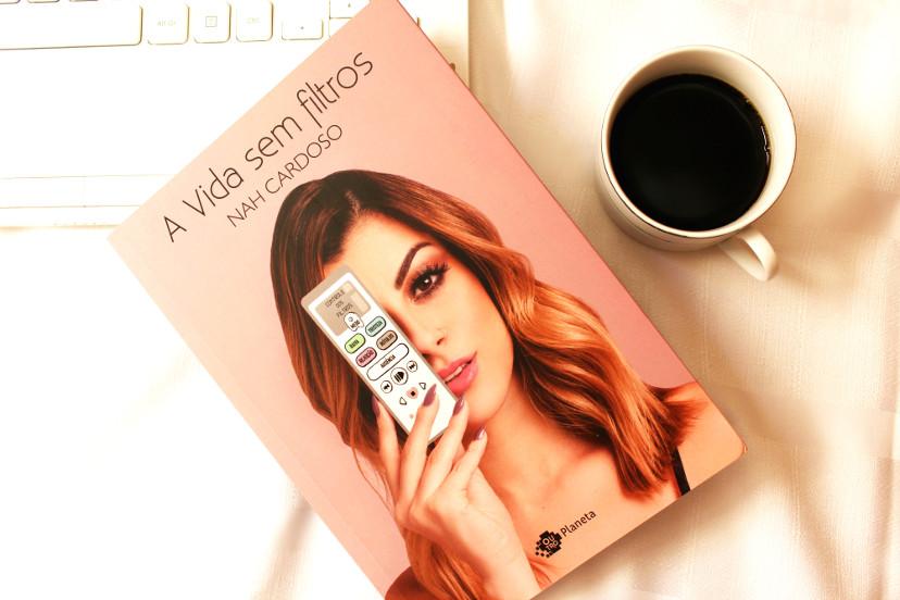 Capa do livro A vida sem filtros de Nah Cardoso