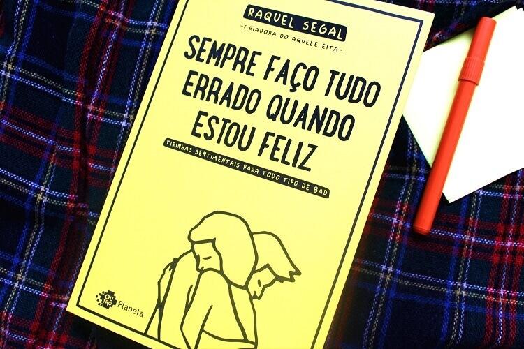 Capa do livro - Sempre faço tudo errado quando estou feliz