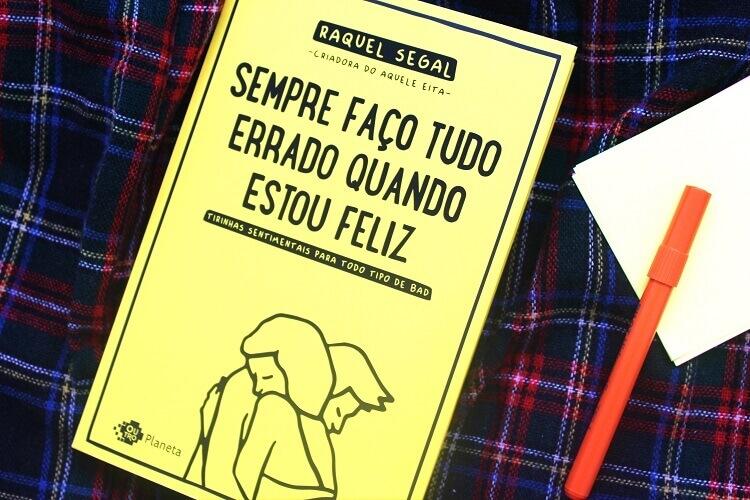 Resenha do livro - Sempre Faço Tudo Errado Quando Estou Feliz