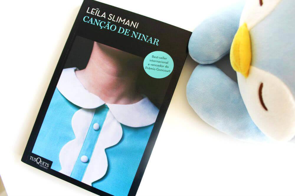 resenha do livro - canção de ninar -  Leïla Slimani
