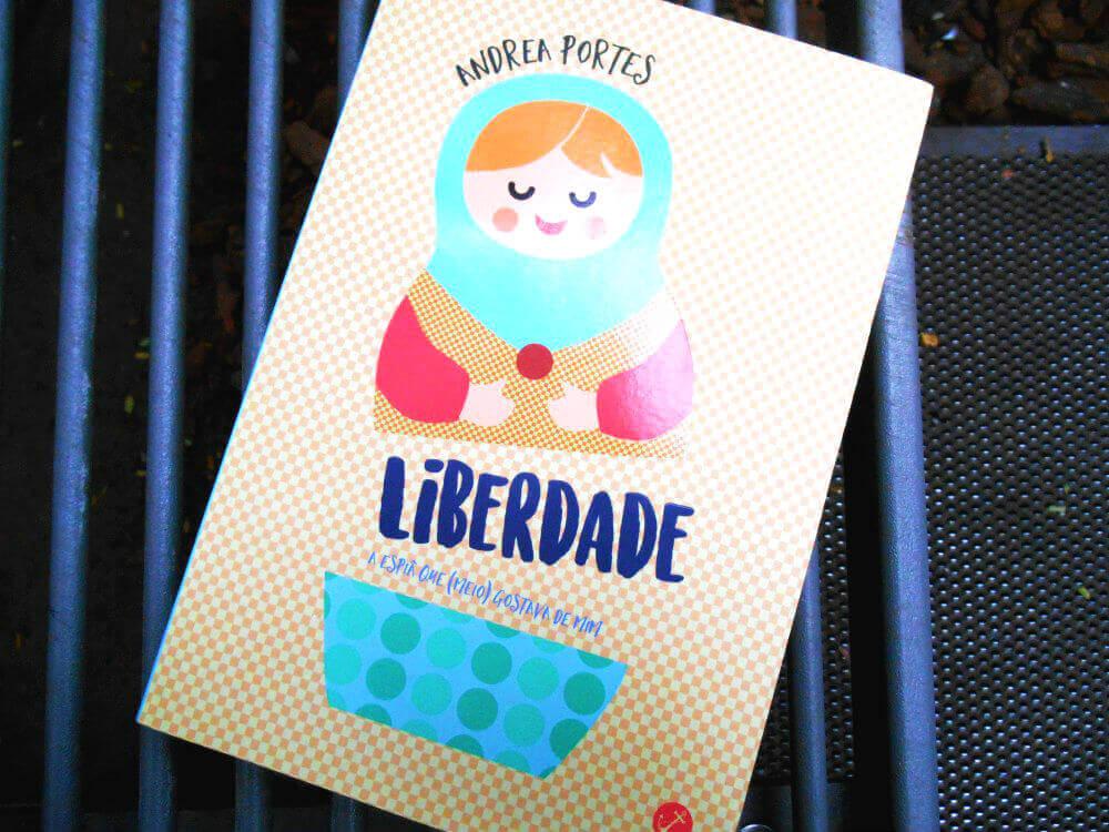 Capa do livro - Liberdade de Andrea Portes