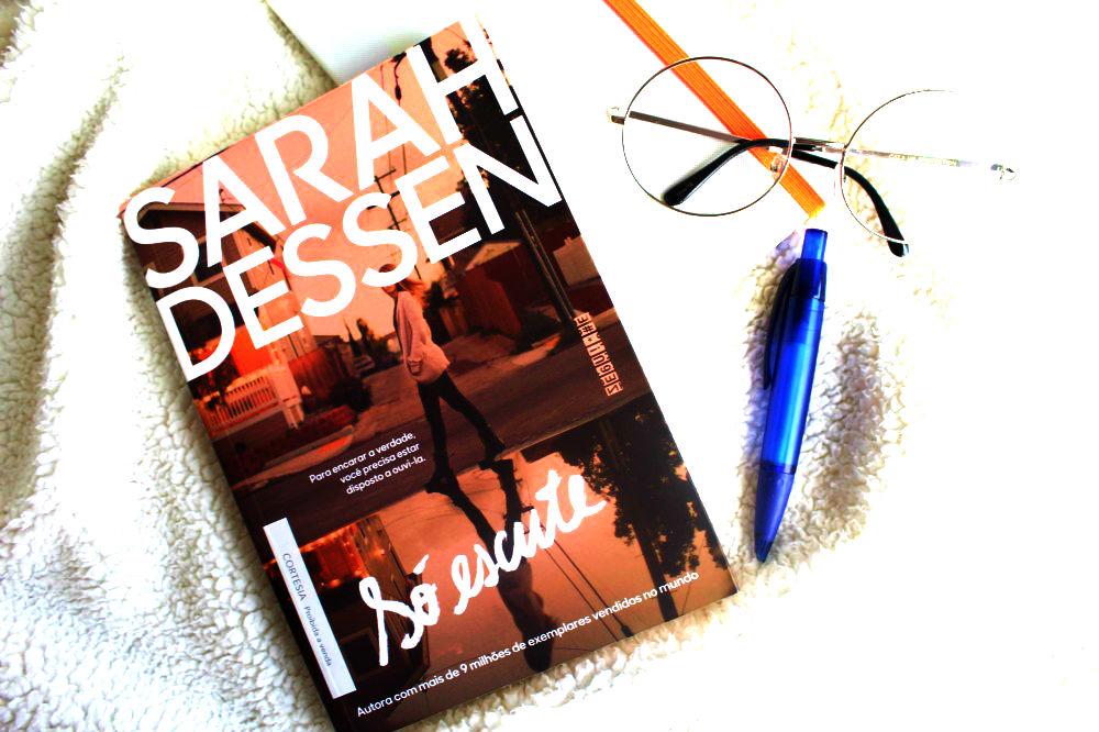 Livro Só Escute de Sarah Dessen