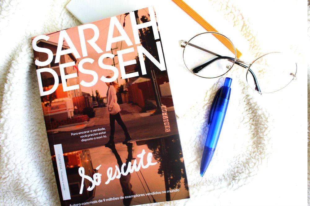 resenha do livro Só Escute - Sarah Dessen